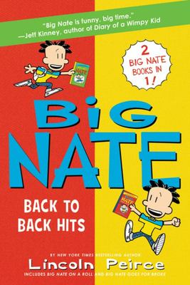 Big Nate: Back to Back Hits - On a Roll and Goes for Broke