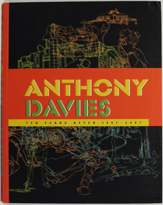 Anthony Davies Ten Years After 1997-2007