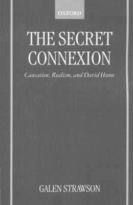 The Secret Connexion - Causation, Realism, and David Hume