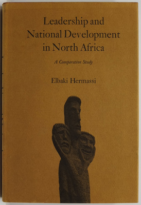 Leadership and National Development in North Africa - A Comparative Study