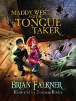 Maddy West & the Tongue Taker U.S.