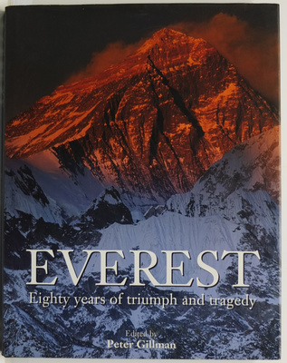 Everest - Eighty Years of Triumph and Tragedy