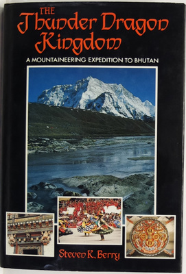 The Thunder Dragon Kingdom - A Mountaineering Expedition to Bhutan
