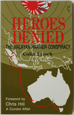 Heroes Denied: The Malayan Harrier Conspiracy
