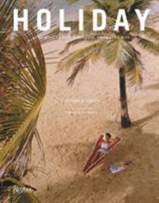 Holiday - The Best Travel Magazine That Ever Was