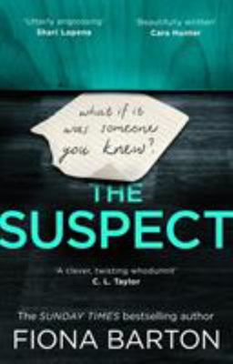 The Suspect - From the No. 1 Bestselling Author of Richard and Judy Book Club Hit the Child