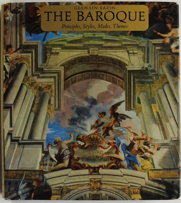 The Baroque: Principles, Styles, Modes, Themes