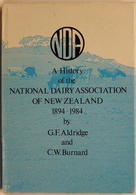 A History of the National Dairy Association of New Zealand 1894-1984