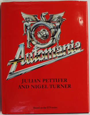 Automania - Man and the Motor Car