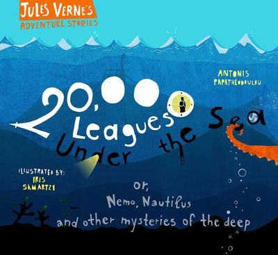 20,000 Leagues under the Sea, or, Nemo, Nautilus and Other Mysteries of the Deep