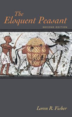 The Eloquent Peasant, 2nd Edition