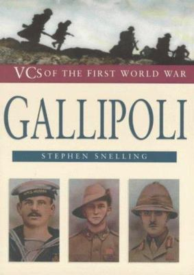 Gallipoli: VCs of the First World War