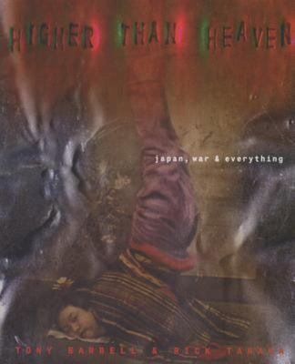 Higher Than Heaven - Japan, War and Everything