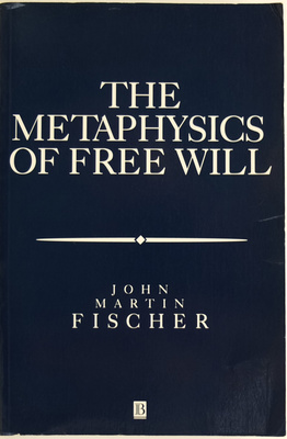 The Metaphysics of Free Will - An Essay on Control