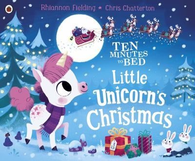 Ten Minutes to Bed: Christmas Unicorn