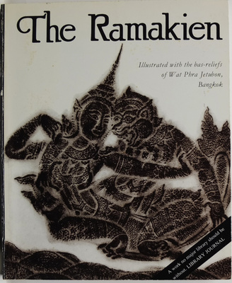 The Ramakien. The Thai Epic illustrated with rubbings from the bas-reliefs of Wat Phra Jetubon, Bangkok
