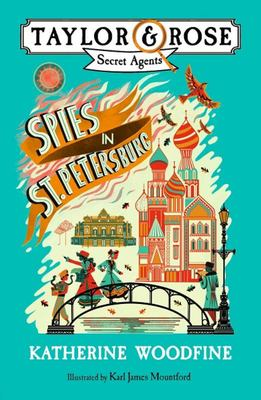 Spies in St. Petersburg (Taylor and Rose, Secret Agents #2)