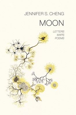 Moon - Letters, Maps, Poems
