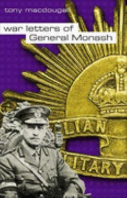 The War Letters of General Monash