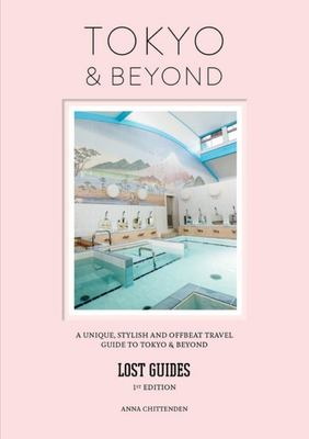 Tokyo and Beyond (Lost Guides)