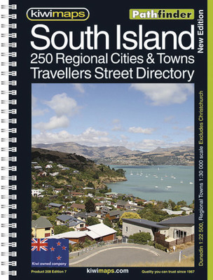 South Island: Pathfinder 250 Provincial City & Towns Travellers Street Directory