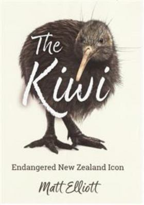 The Kiwi: An Endangered New Zealand Icon