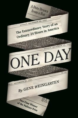 One Day - The Extraordinary Story of an Ordinary 24 Hours in America