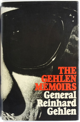 The Gehlen Memoirs. The first full edition of the memoirs of General Rienhard Gehlen 1942-1971