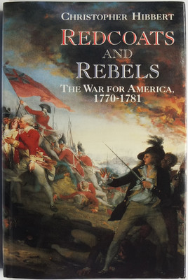 Redcoats and Rebels: The War for America 1770-1781