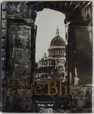 The Blitz: Photographs by the Daily Mail