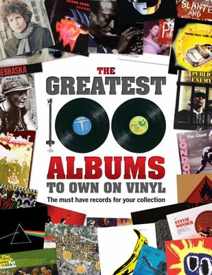 The Greatest Albums to Own on Vinyl