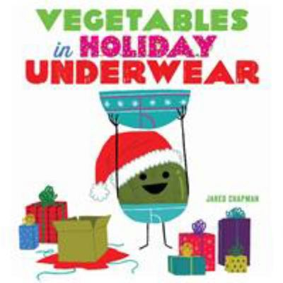 Vegetables in Holiday Underwear