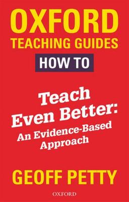 How to Teach Even Better - An Evidence-Based Approach