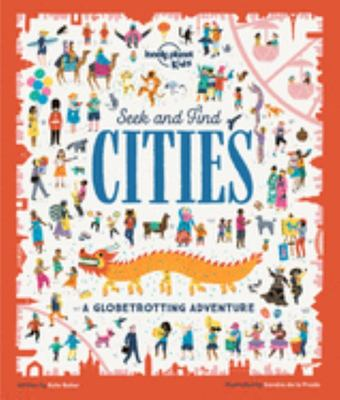 Seek and Find Cities (Lonely Planet Kids)