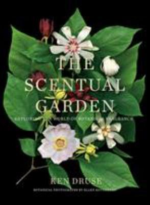 The Scentual Garden - Exploring the World of Botanical Fragrance