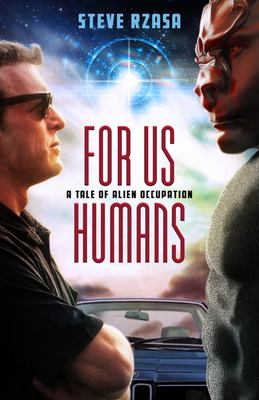 For Us Humans - A Tale of Alien Occupation