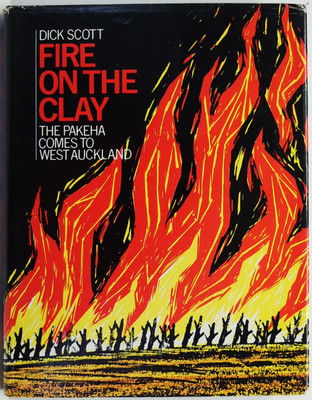 Fire on the Clay The Pakeha Comes to West Auckland