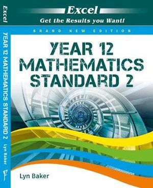 Year 12 Mathematics Standard 2 - Excel
