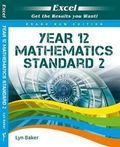 Excel Year 12 Mathematics Standard 2 - Pascal Press