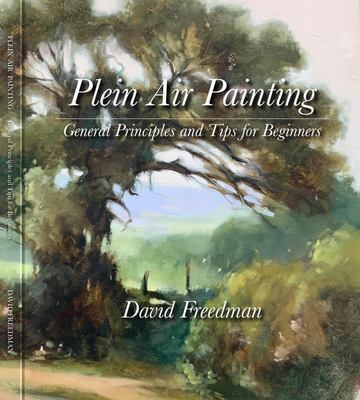 Plein Air Painting: General Principles and Tips