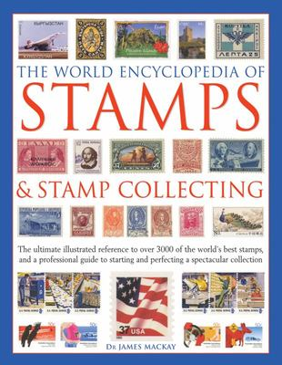 World Encyclopedia of Stamps & Stamp Collecting
