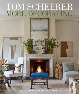 Tom Scheerer - More Decorating