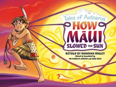How Maui Slowed the Sun (Tales of Aotearoa #2)