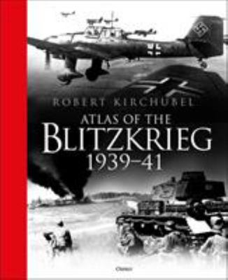 Atlas of the Blitzkrieg - 1939-41