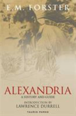 Alexandria - A History and Guide
