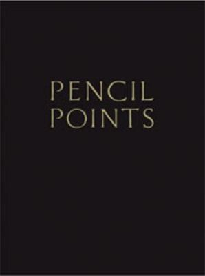 PENCIL POINTS READER A JOURNAL FOR THE DRAFTING ROOM 1920 1943