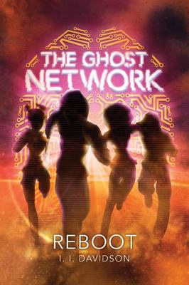 The Reboot (The Ghost Network #2)