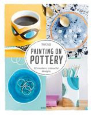Painting on Pottery - 22 Easy Modern Designs