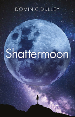 Shattermoon (Long Game #1)