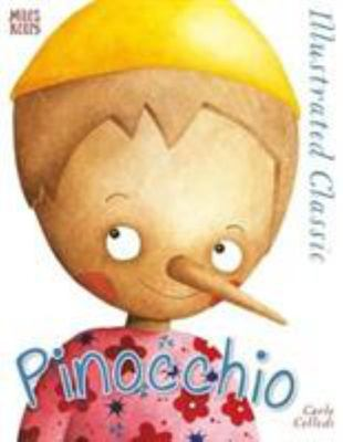 Pinocchio - Illustrated Classic